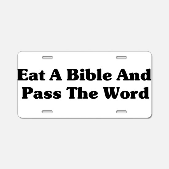 Pass The Word Aluminum License Plate
