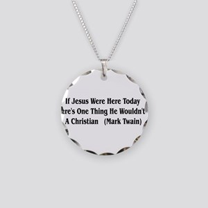 Mark Twain Jesus Quote Necklace Circle Charm