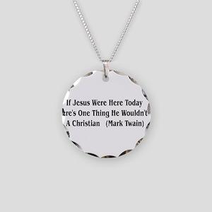 Mark Twain Jesus Quote Necklace Circle Charm