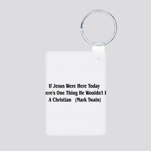 Mark Twain Jesus Quote Aluminum Photo Keychain