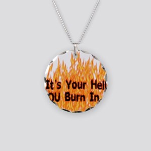 It's Your Hell Necklace Circle Charm