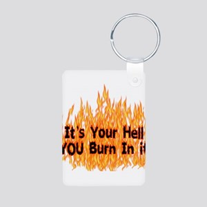 It's Your Hell Aluminum Photo Keychain