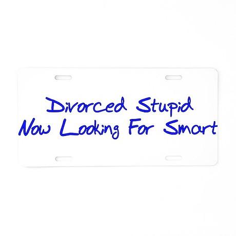 Divorced Stupid Aluminum License Plate