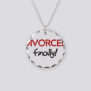 Divorced Finally Necklace Circle Charm
