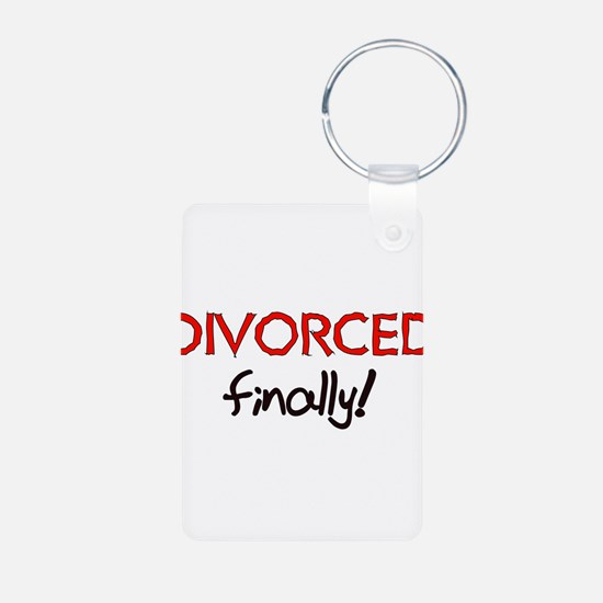 Divorced Finally Keychains