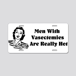 Men With Vasectomies Aluminum License Plate
