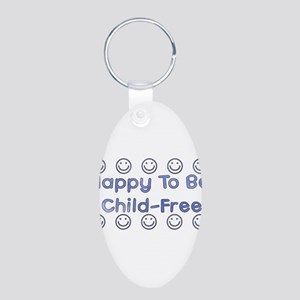 Happy To Be Child-Free Aluminum Oval Keychain
