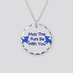 May The Furs Be With You Necklace Circle Charm