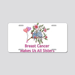 Breast Cancer Sisters Aluminum License Plate