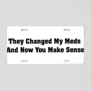 Changed Meds Aluminum License Plate
