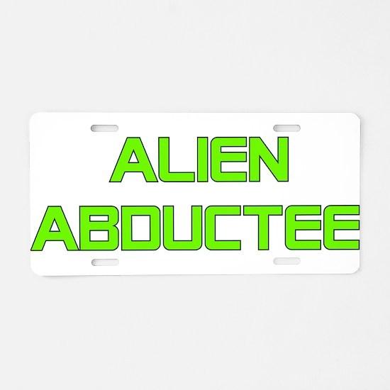 Alien Abductee Aluminum License Plate