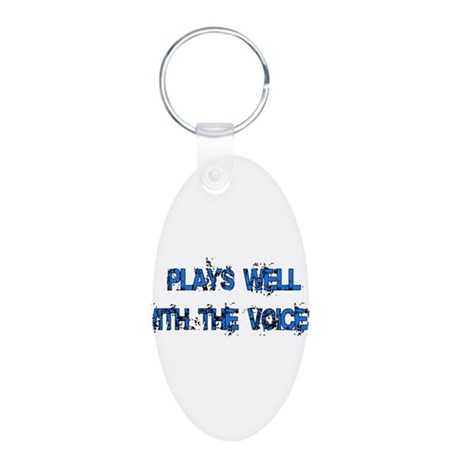 Plays Well With The Voices Aluminum Oval Keychain