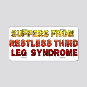 Restless Third Leg Syndrome Aluminum License Plate