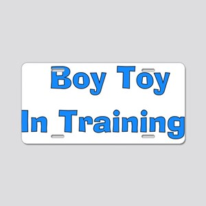 Boy Toy In Training Aluminum License Plate