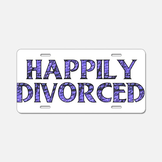 Happily Divorced Aluminum License Plate
