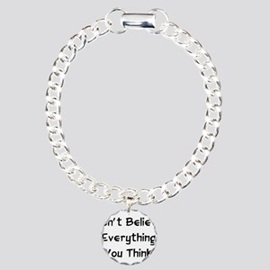 Don't Believe Everything Charm Bracelet, One Charm