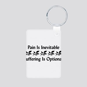 Pain Is Inevitable Aluminum Photo Keychain