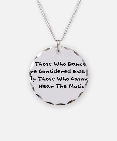 Those Who Dance Necklace