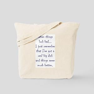 When Things Look Bad... Tote Bag