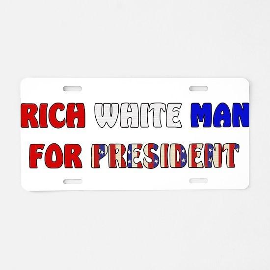 Rich White Man Aluminum License Plate