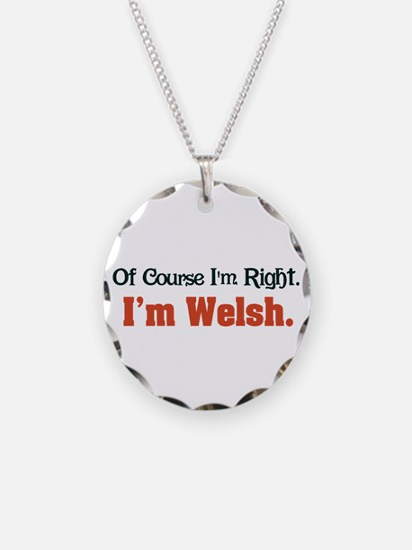 I'm Welsh Necklace