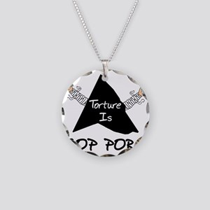 Torture Is GOP Porn Necklace Circle Charm