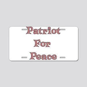 Patriot For Peace Aluminum License Plate