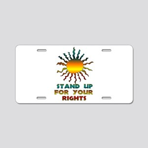 Stand Up For Your Rights Aluminum License Plate