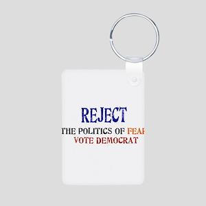 Reject Fear Politics Aluminum Photo Keychain