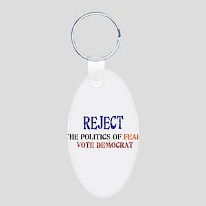 Reject Fear Politics Aluminum Oval Keychain