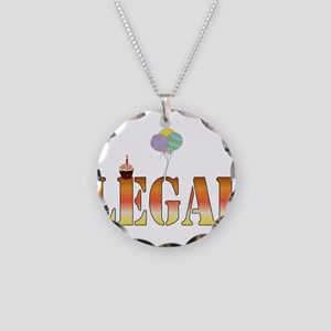 Finally Legal Birthday Necklace Circle Charm