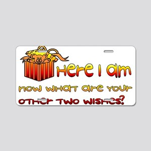 Here I Am What Are Other Two Aluminum License Plat