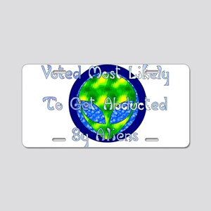 Get Abducted By Aliens Aluminum License Plate