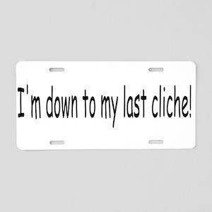 Last Cliche Aluminum License Plate
