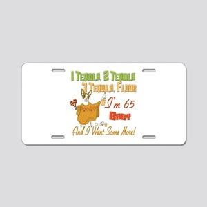 Tequila 65th Aluminum License Plate