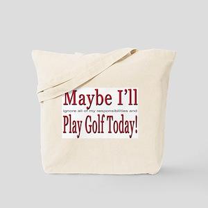 Play Golf Tote Bag