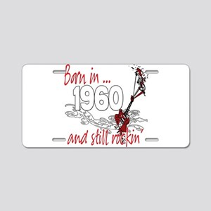 Born in 1960 Aluminum License Plate