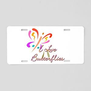 I love butterflies Aluminum License Plate
