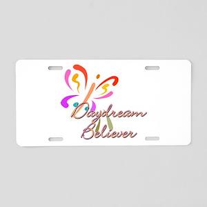 Daydream believer Aluminum License Plate
