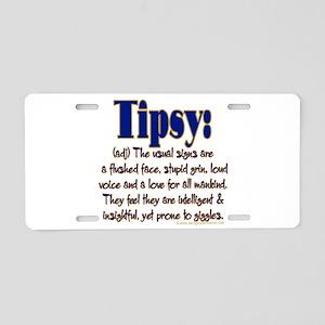 Tipsy Aluminum License Plate