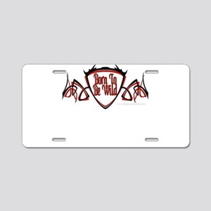 Born To Be Wild Aluminum License Plate