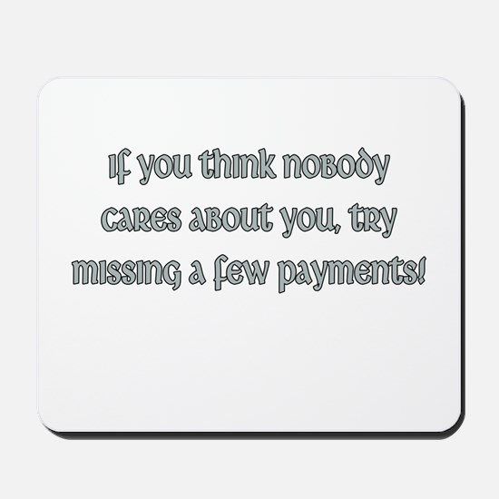 Missing Payments Mousepad