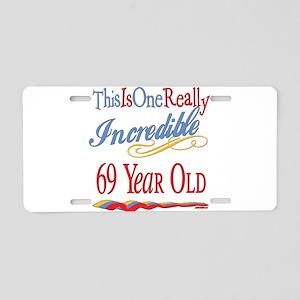 Incredible At 69 Aluminum License Plate