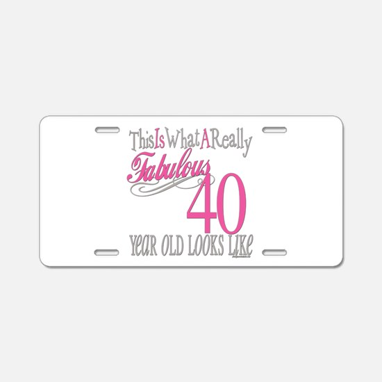 40th Birthday Gifts Aluminum License Plate