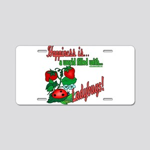 Happiness is a ladybug Aluminum License Plate