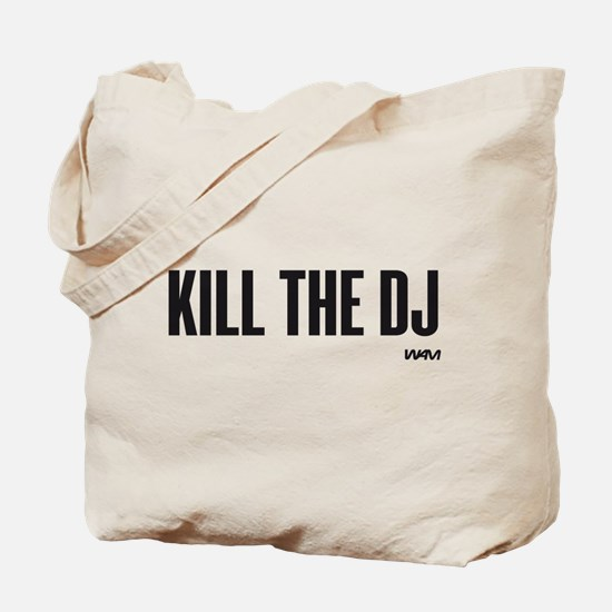 KILL THE DJ Tote Bag