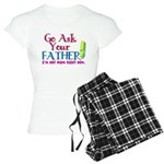Go Ask Your Father Women's Light Pajamas