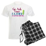 Go Ask Your Father Men's Light Pajamas