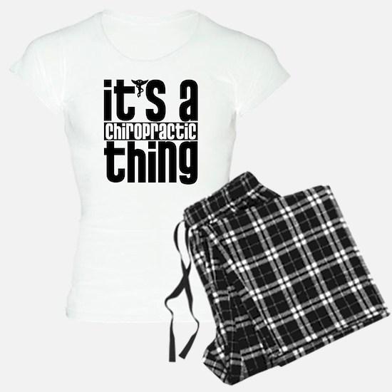 Chiropractic Thing Pajamas