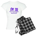 I'm 2 - You've Been Warned! Women's Light Pajamas